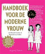 Handboek voor de Moderne Vrouw Aaf Brandt Corstius & Machteld van Gelder