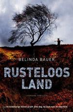 Rusteloos land Belinda Bauer
