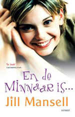 En De Minnaar Is  - Jill Mansell