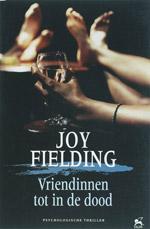 Vriendinnen tot in de dood - Joy Fielding