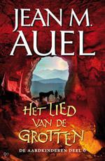 De Aardkinderen 6: Het lied van de grotten - Jean M. Auel
