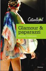 Glamour & Paparazzi - Marieke Ordelmans