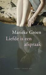 Liefde is een Afspraak - Marieke Groen