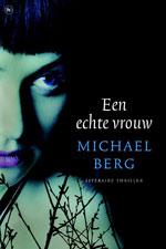 Een Echte Vrouw door Michael Berg