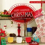 Mollie Makes: Happy Handmade Christmas