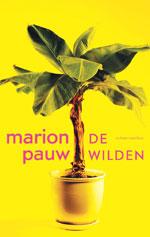 De Wilden door Marion Pauw