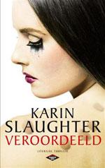 veroordeeld Veroordeeld door Karin Slaughter