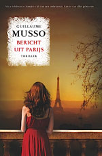 berichtuitparijs Bericht uit Parijs   Guillaume Musso