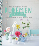 Bloemen in Huis - Holly Becker & Leslie Shewring
