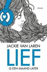 Lief - Jackie van Laren