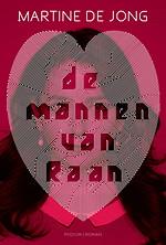 De Mannen van Raan - Martine de Jong