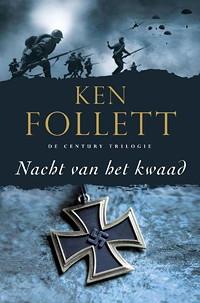 Nacht van het kwaad - Ken Follett