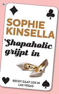 Shopaholic grijpt in - Sophie Kinsella