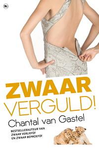 Zwaar Verguld - Chantal van Gastel