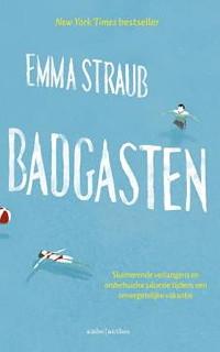 Badgasten - Emma Straub