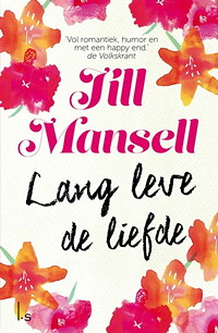Lang Leve de Liefde - Jill Mansell