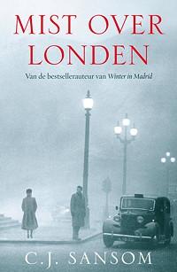 Mist over Londen - C.J. Sansom