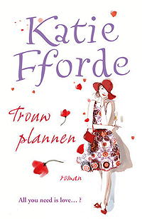 Trouwplannen - Katie Fforde